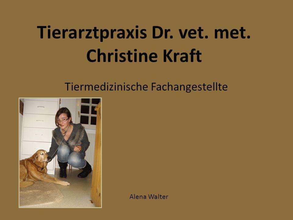 Tierarztpraxis Dr. vet. met. Christine Kraft Tiermedizinische Fachangestellte Alena Walter