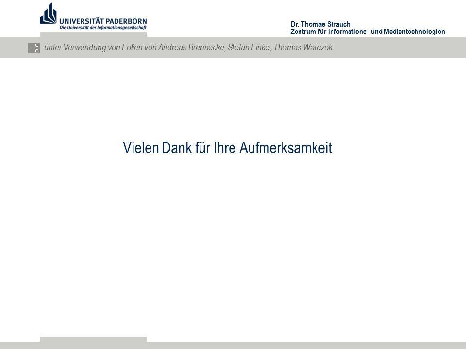 Dr. Thomas Strauch Zentrum für Informations- und Medientechnologien unter Verwendung von Folien von Andreas Brennecke, Stefan Finke, Thomas Warczok Vi