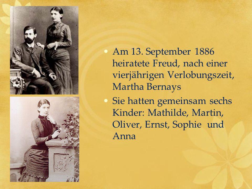 Am 13. September 1886 heiratete Freud, nach einer vierjährigen Verlobungszeit, Martha Bernays Sie hatten gemeinsam sechs Kinder: Mathilde, Martin, Oli