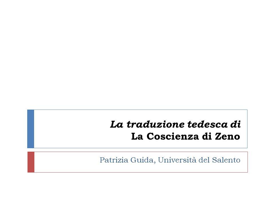 La traduzione tedesca di La Coscienza di Zeno Patrizia Guida, Università del Salento