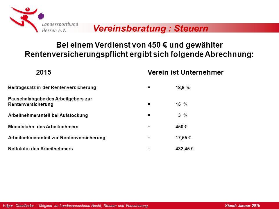 Vereinsberatung : Steuern Kein steuerpflichtiger Arbeitslohn Fehlgeld Freibetrag monatlich 16,-€ Zuwendungen Betriebsveranstaltung 2 x max.