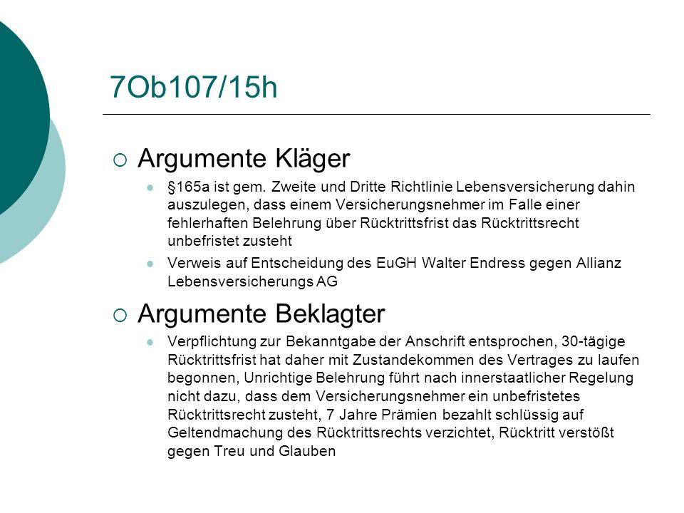 Exkurs: EuGH Endress gegen Allianz  Deutsches Ausgangsverfahren  EuGH hat RL dahingehend ausgelegt, dass RL einer nationalen Regelung entgegensteht, nach der ein Rücktrittsrecht spätestens ein Jahr nach Zahlung der ersten Versicherungsprämie erlischt, wenn der Versicherungsnehmer nicht über das Recht zum Rücktritt belehrt worden ist.
