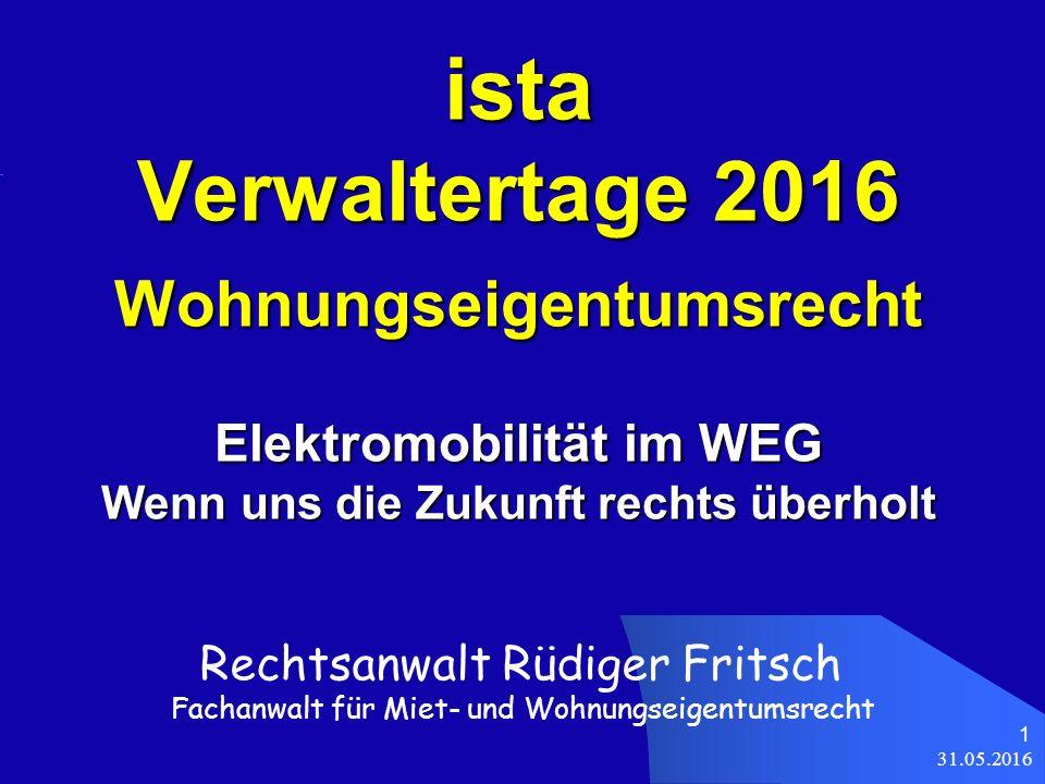 31.05.2016 32 Elektromobilität § 22 Abs.2 S. 1 WEG Maßnahmen gem.