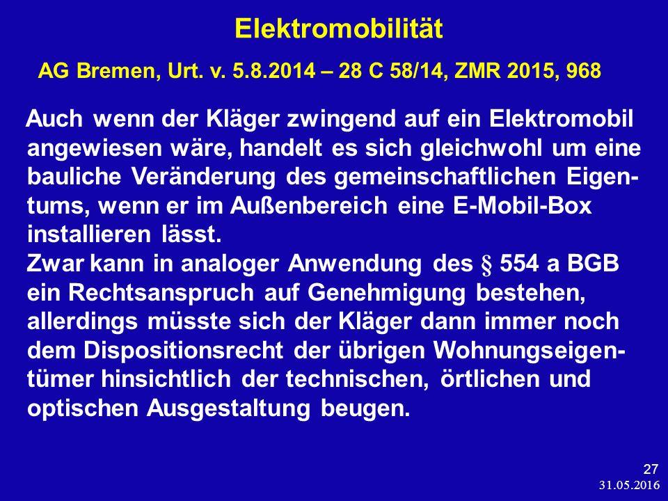 31.05.2016 27 Elektromobilität AG Bremen, Urt. v.