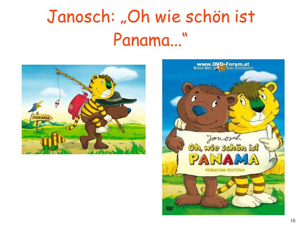 """16 Janosch: """"Oh wie schön ist Panama..."""""""