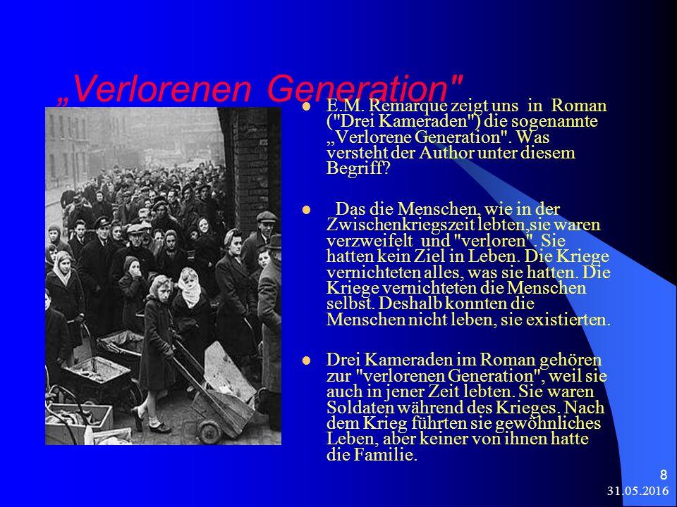 "31.05.2016 8 ""Verlorenen Generation E.M."