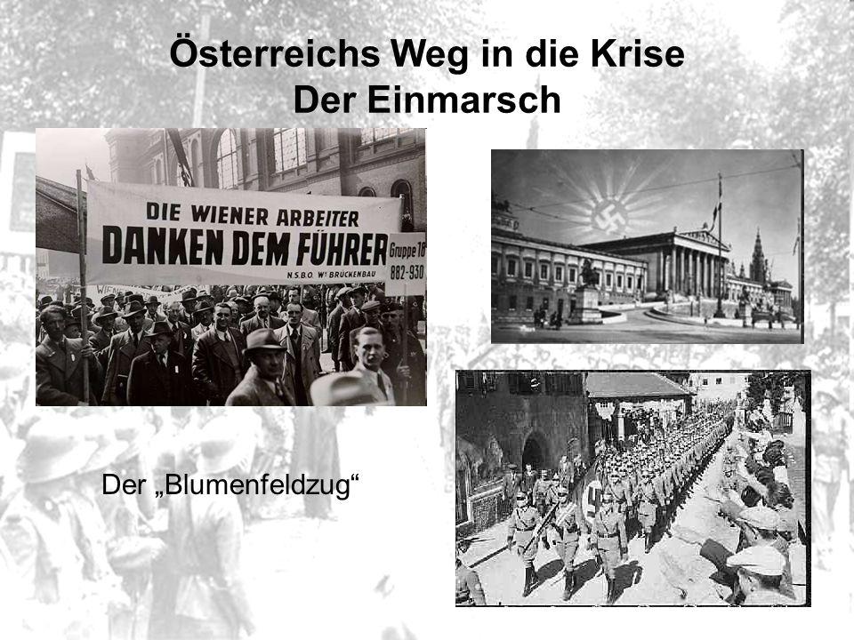 """Österreichs Weg in die Krise Der Einmarsch Der """"Blumenfeldzug"""