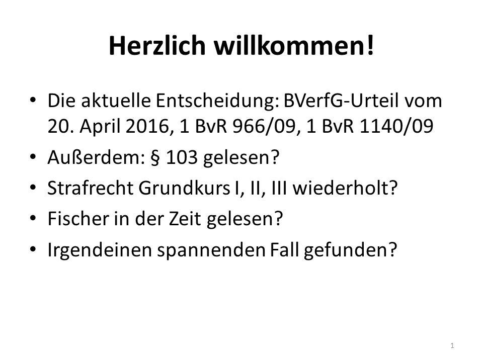 Herzlich willkommen. Die aktuelle Entscheidung: BVerfG-Urteil vom 20.
