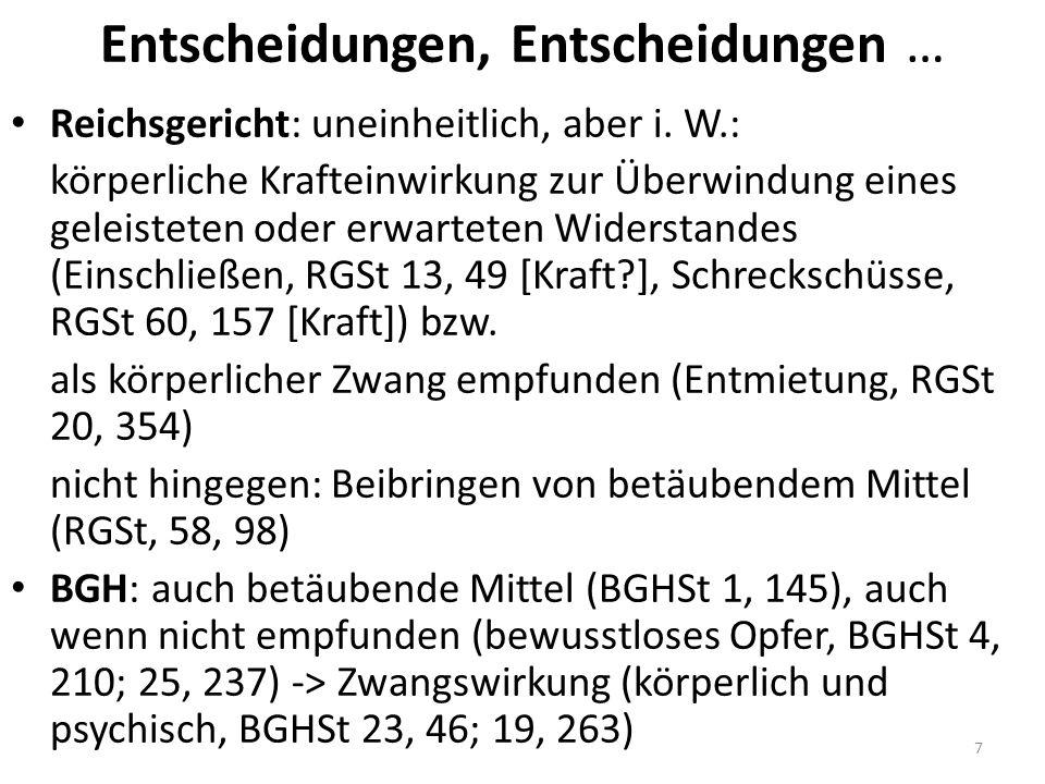 Entscheidungen, Entscheidungen … Reichsgericht: uneinheitlich, aber i.
