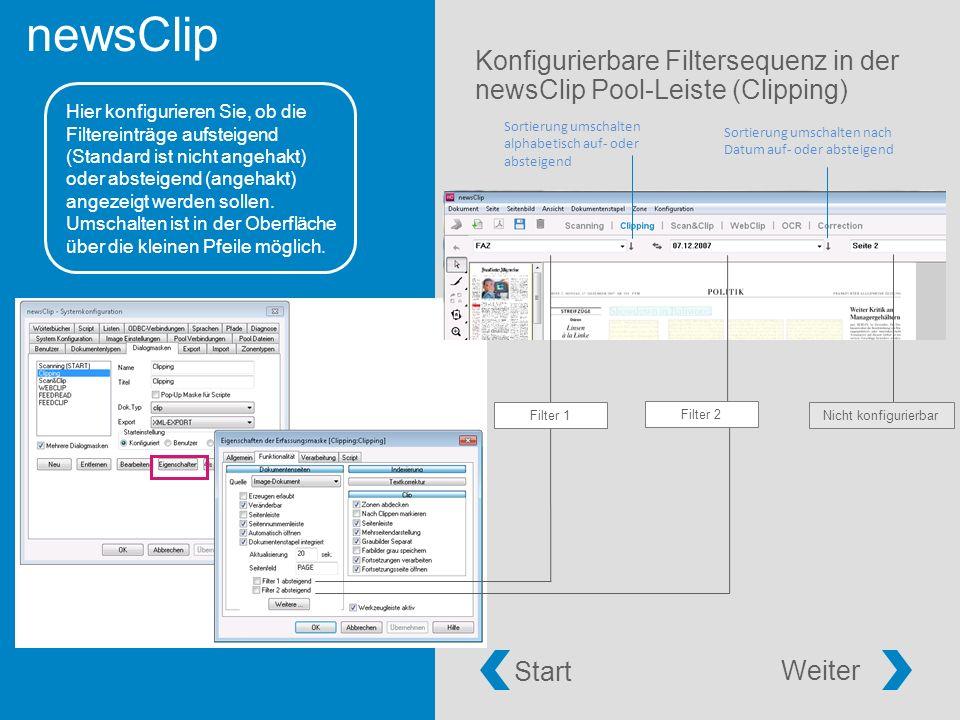newsClip Konfigurierbare Filtersequenz in der newsClip Pool-Leiste (Clipping) Hier konfigurieren Sie, ob die Filtereinträge aufsteigend (Standard ist nicht angehakt) oder absteigend (angehakt) angezeigt werden sollen.
