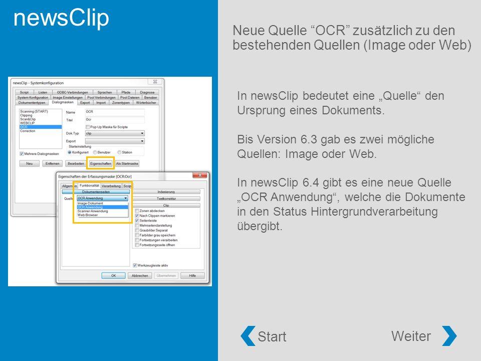 """newsClip Neue Quelle OCR zusätzlich zu den bestehenden Quellen (Image oder Web) Start Weiter In newsClip bedeutet eine """"Quelle den Ursprung eines Dokuments."""