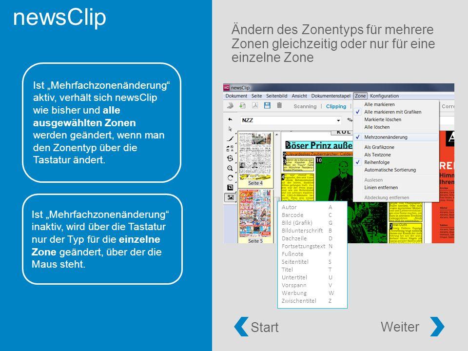 """newsClip Ändern des Zonentyps für mehrere Zonen gleichzeitig oder nur für eine einzelne Zone Ist """"Mehrfachzonenänderung aktiv, verhält sich newsClip wie bisher und alle ausgewählten Zonen werden geändert, wenn man den Zonentyp über die Tastatur ändert."""