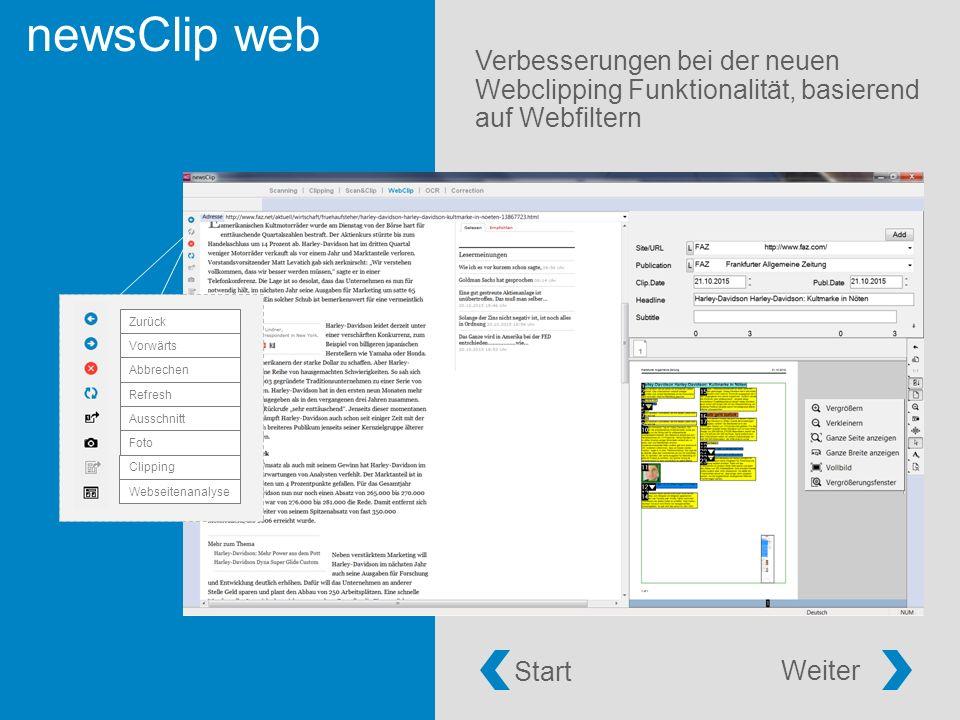 newsClip web Verbesserungen bei der neuen Webclipping Funktionalität, basierend auf Webfiltern Webseitenanalyse Clipping Foto Ausschnitt Refresh Abbrechen Vorwärts Zurück Start Weiter