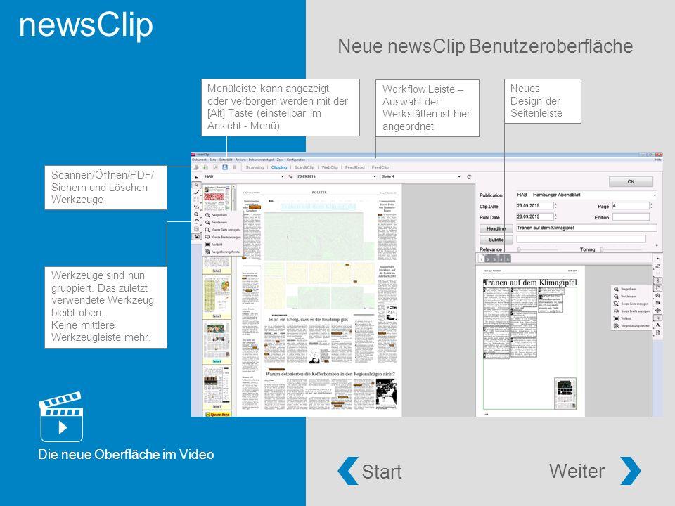 newsClip Neue newsClip Benutzeroberfläche Workflow Leiste – Auswahl der Werkstätten ist hier angeordnet Scannen/Öffnen/PDF/ Sichern und Löschen Werkzeuge Neues Design der Seitenleiste Werkzeuge sind nun gruppiert.
