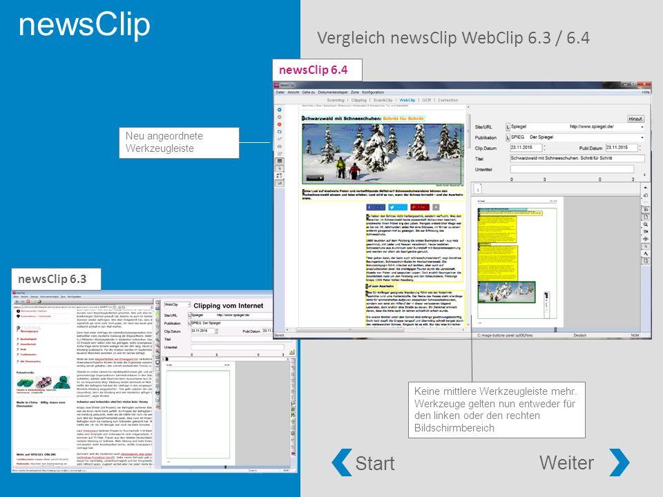 newsClip Vergleich newsClip WebClip 6.3 / 6.4 newsClip 6.4 newsClip 6.3 Keine mittlere Werkzeugleiste mehr.