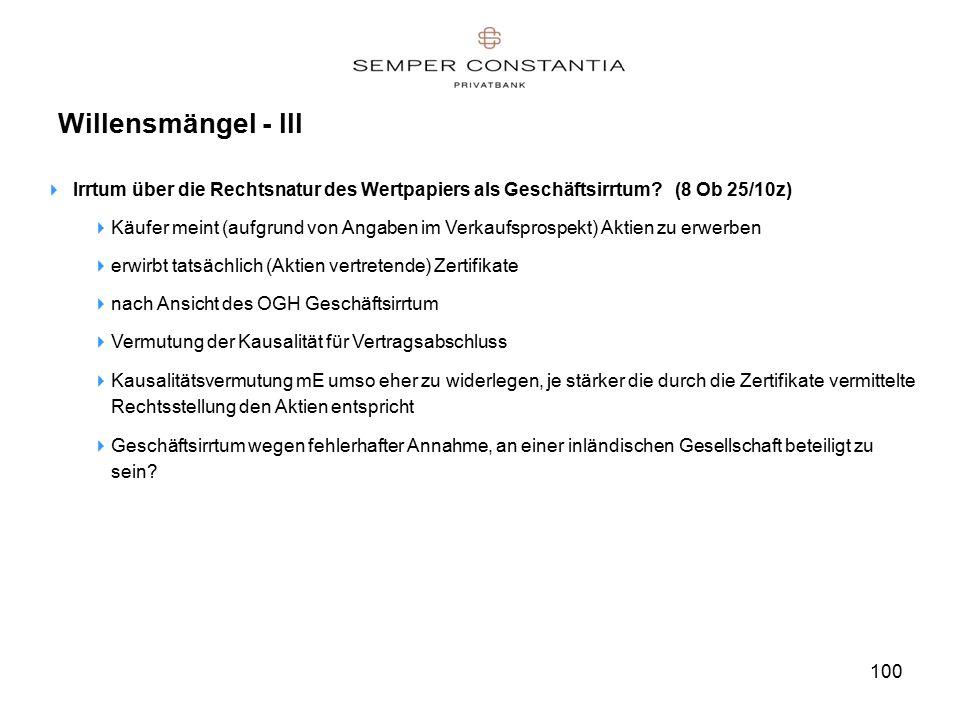 100 Willensmängel - III  Irrtum über die Rechtsnatur des Wertpapiers als Geschäftsirrtum.
