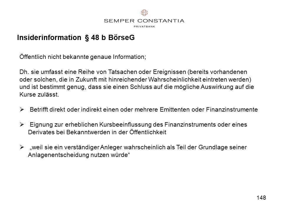 148 Insiderinformation § 48 b BörseG Öffentlich nicht bekannte genaue Information; Dh.
