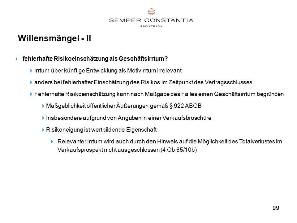 99 Willensmängel - II  fehlerhafte Risikoeinschätzung als Geschäftsirrtum.