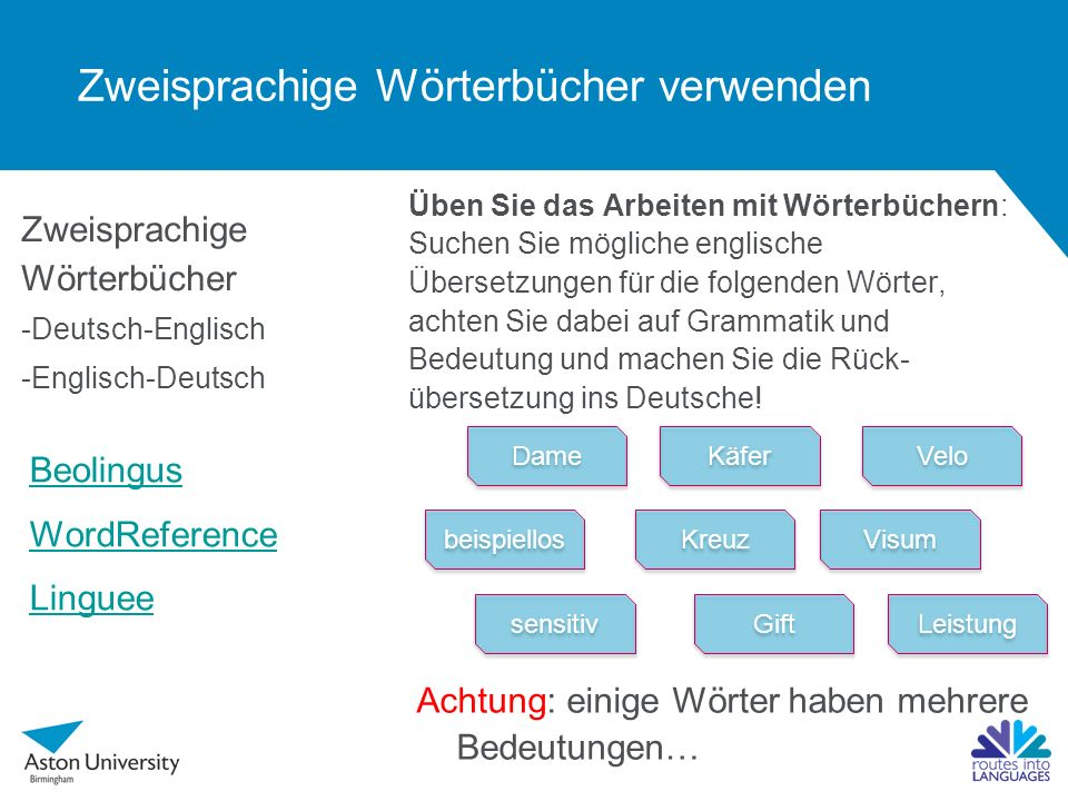 Zweisprachige Wörterbücher verwenden Zweisprachige Wörterbücher -Deutsch-Englisch -Englisch-Deutsch Üben Sie das Arbeiten mit Wörterbüchern: Suchen Si