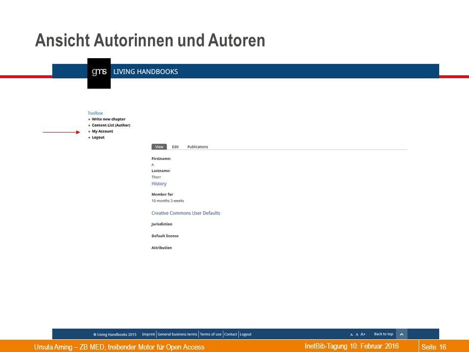 Seite Ansicht Autorinnen und Autoren Ursula Arning – ZB MED, treibender Motor für Open Access16 InetBib-Tagung 10. Februar 2016