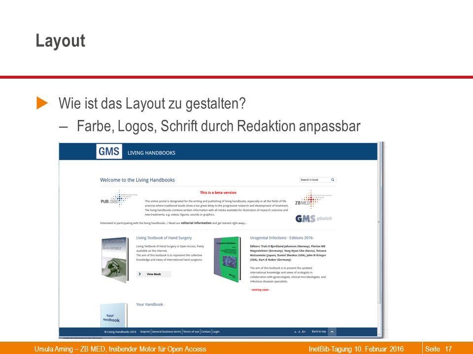 Seite Layout  Wie ist das Layout zu gestalten? – Farbe, Logos, Schrift durch Redaktion anpassbar Ursula Arning – ZB MED, treibender Motor für Open Ac
