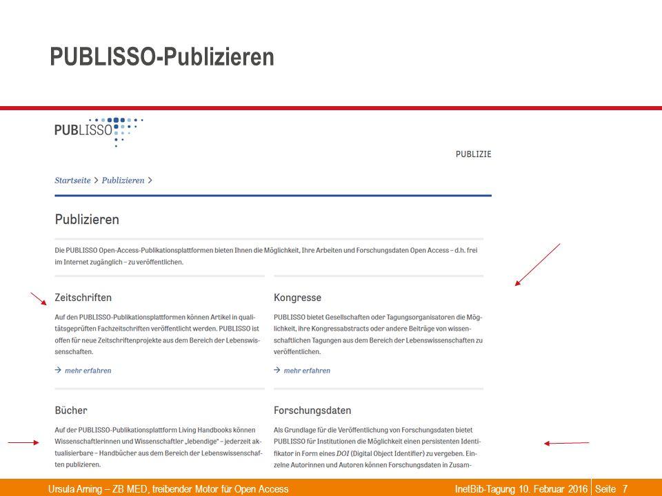Seite PUBLISSO-Publizieren Ursula Arning – ZB MED, treibender Motor für Open AccessInetBib-Tagung 10. Februar 20167