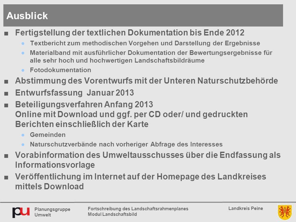 Planungsgruppe Umwelt Landkreis Peine Fortschreibung des Landschaftsrahmenplanes Modul Landschaftsbild ■Fertigstellung der textlichen Dokumentation bi