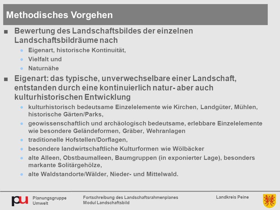 Planungsgruppe Umwelt Landkreis Peine Fortschreibung des Landschaftsrahmenplanes Modul Landschaftsbild ■Bewertung des Landschaftsbildes der einzelnen