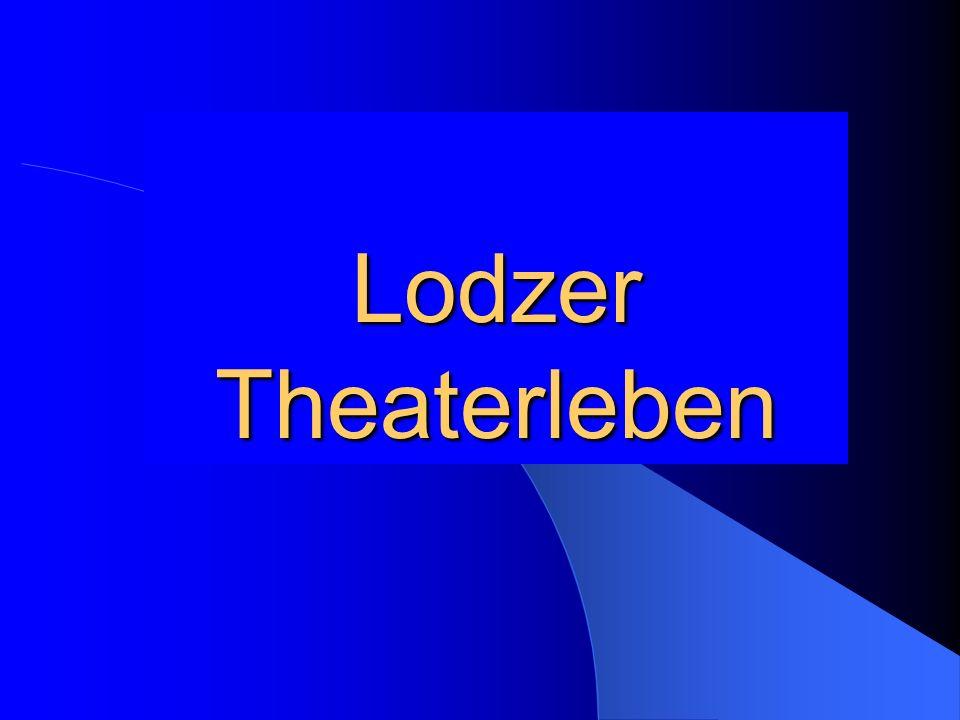 Lodzer Theaterleben