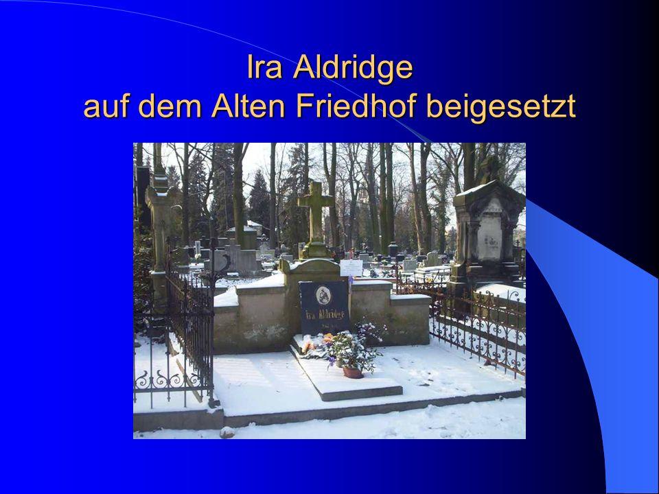 Ira Aldridge auf dem Alten Friedhof beigesetzt