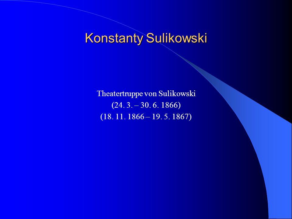 Erste deutsche Theaterauff ü hrungen reisender Truppen 1848 Dom zabaw Ludwig Geyera, Piotrkowskastr.