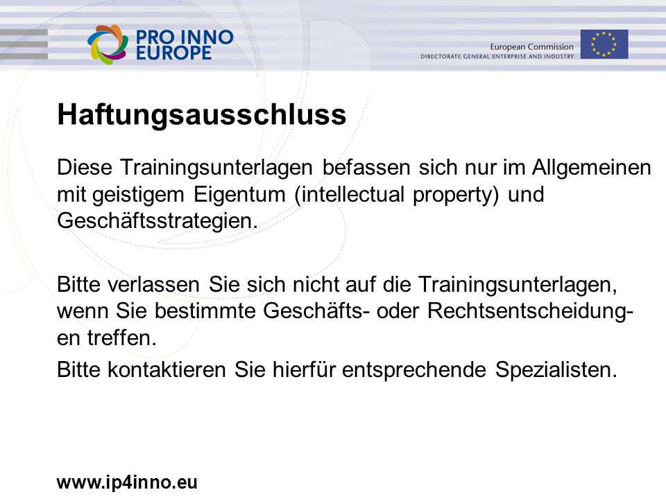 www.ip4inno.eu Übersicht I.Grundlagen über den Patentverletzungsprozess (PVP) II.