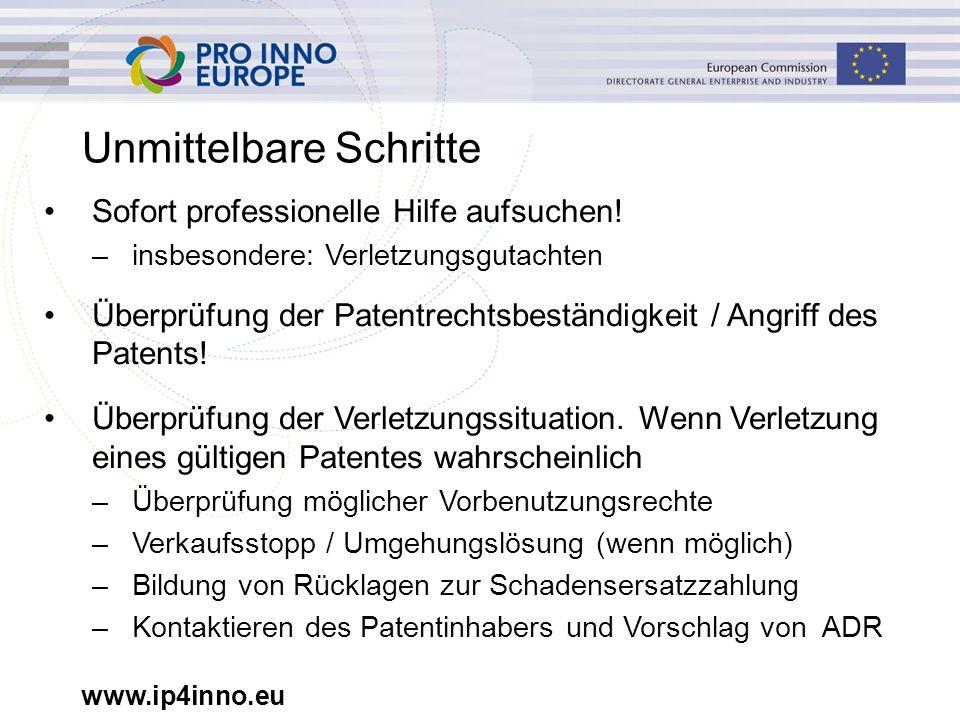 www.ip4inno.eu Unmittelbare Schritte Sofort professionelle Hilfe aufsuchen.