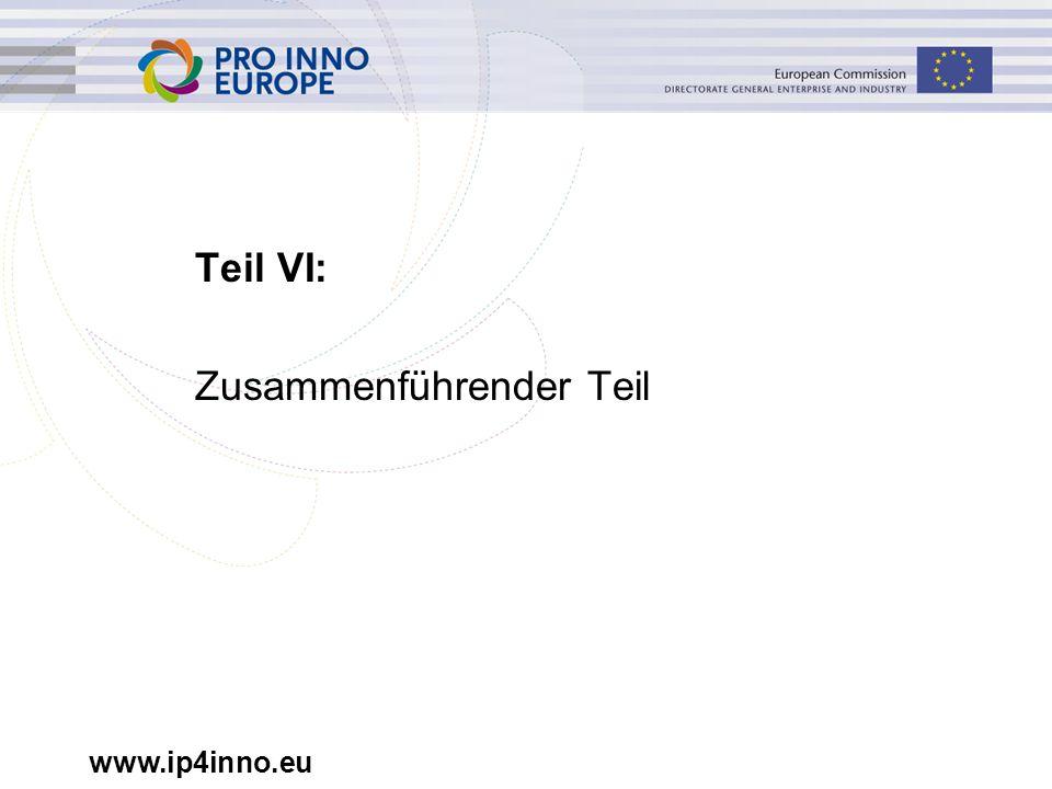 www.ip4inno.eu Teil VI: Zusammenführender Teil