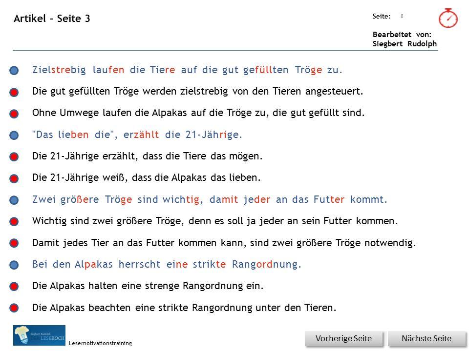 Übungsart: Seite: Bearbeitet von: Siegbert Rudolph Lesemotivationstraining Artikel – Seite 3 8 Nächste Seite Vorherige Seite Zielstrebig laufen die Tiere auf die gut gefüllten Tröge zu.