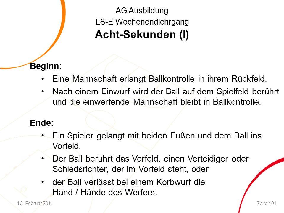 AG Ausbildung LS-E Wochenendlehrgang Acht-Sekunden (I) Beginn: Eine Mannschaft erlangt Ballkontrolle in ihrem Rückfeld.
