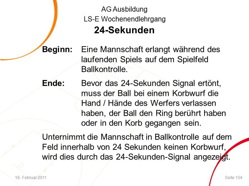 AG Ausbildung LS-E Wochenendlehrgang 24-Sekunden Beginn:Eine Mannschaft erlangt während des laufenden Spiels auf dem Spielfeld Ballkontrolle.