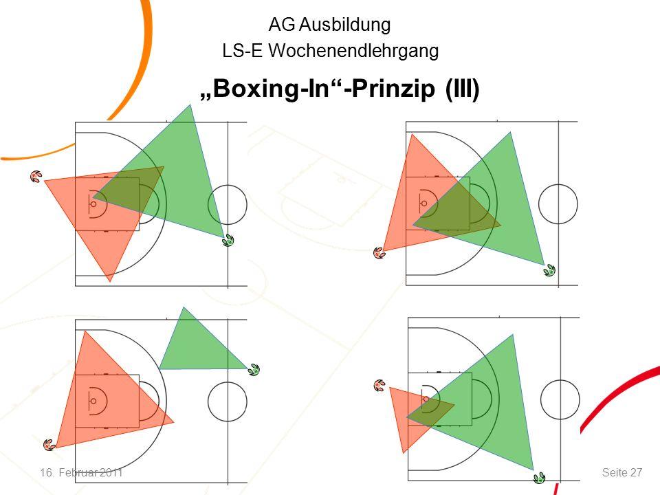 "AG Ausbildung LS-E Wochenendlehrgang ""Boxing-In -Prinzip (III) 16. Februar 2011Seite 27"