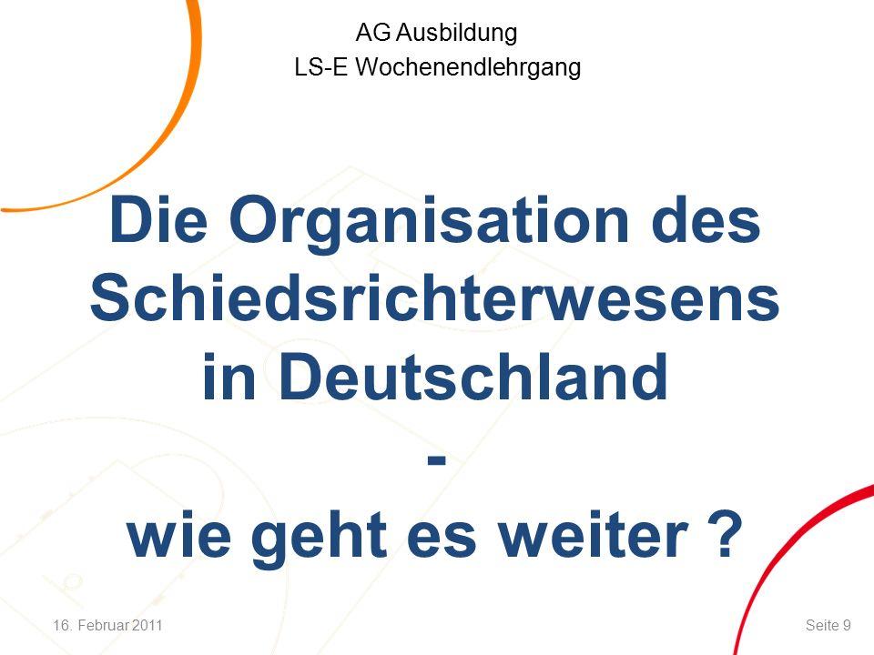 AG Ausbildung LS-E Wochenendlehrgang 4 6 3 Zuständigkeitsbereiche für Entscheidungen (II) 5 2 1 16.