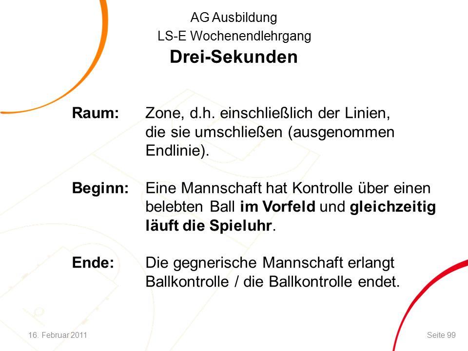 AG Ausbildung LS-E Wochenendlehrgang Drei-Sekunden Raum:Zone, d.h.