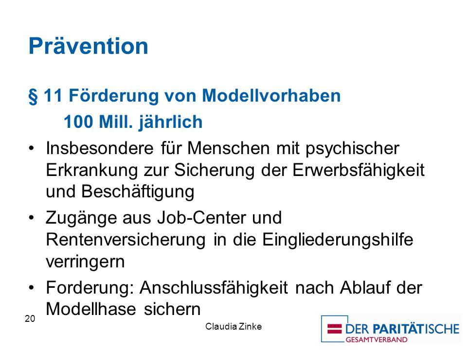 Prävention § 11 Förderung von Modellvorhaben 100 Mill.