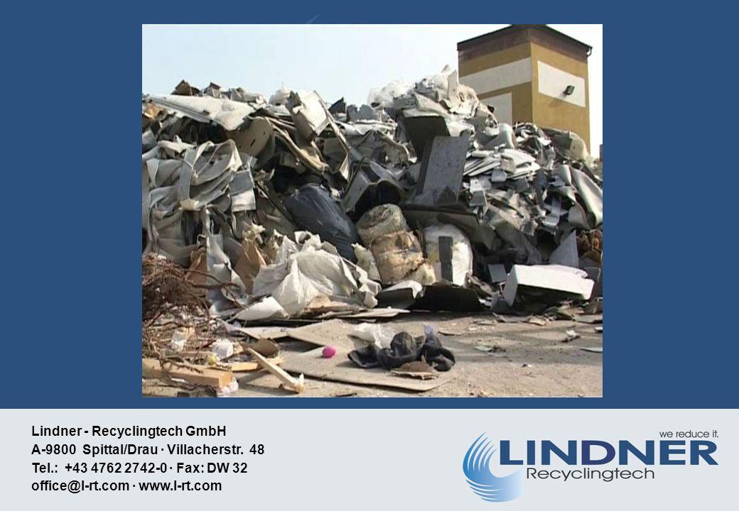 Lindner - Recyclingtech GmbH A-9800 Spittal/Drau · Villacherstr.