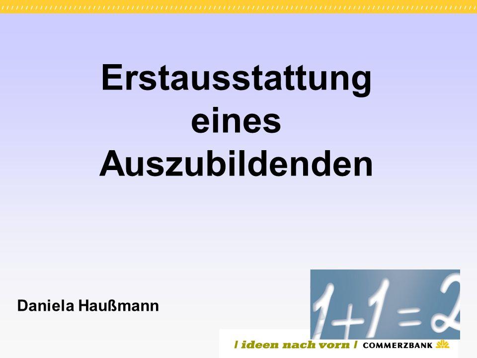 Erstausstattung eines Auszubildenden Daniela Haußmann