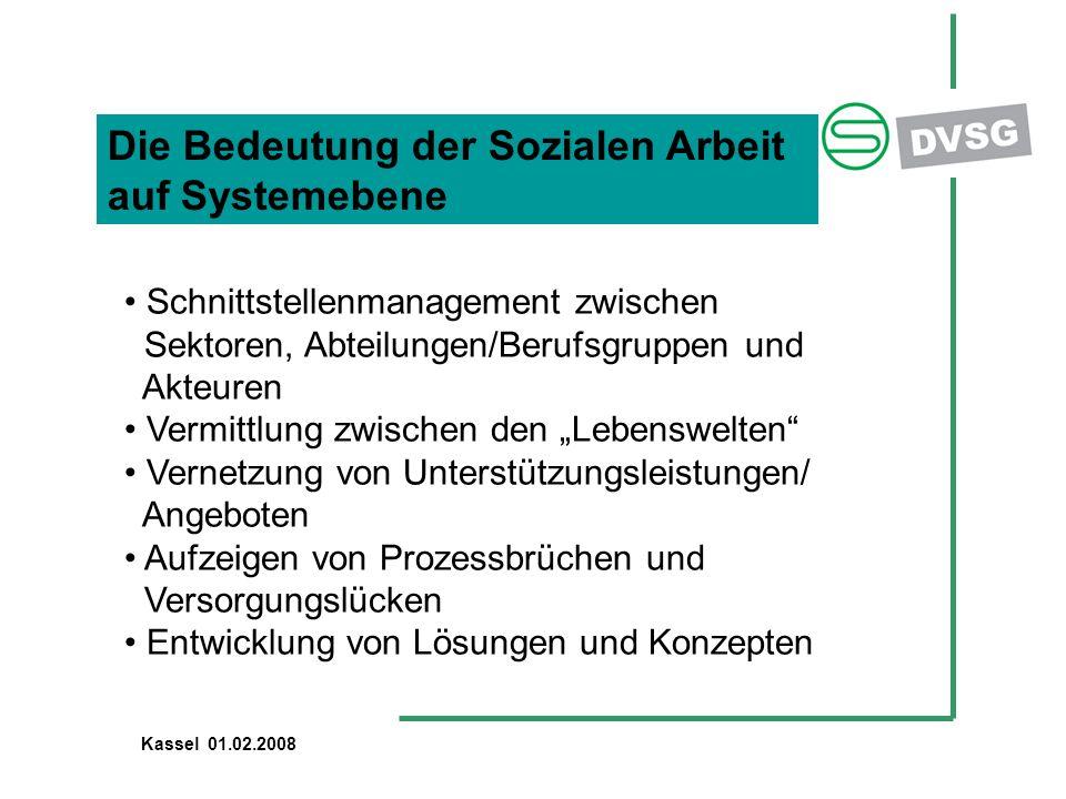 Die Bedeutung der Sozialen Arbeit auf Systemebene Schnittstellenmanagement zwischen Sektoren, Abteilungen/Berufsgruppen und Akteuren Vermittlung zwisc