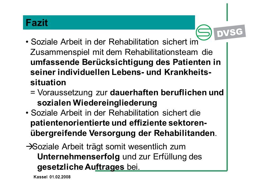 Fazit Soziale Arbeit in der Rehabilitation sichert im Zusammenspiel mit dem Rehabilitationsteam die umfassende Berücksichtigung des Patienten in seine