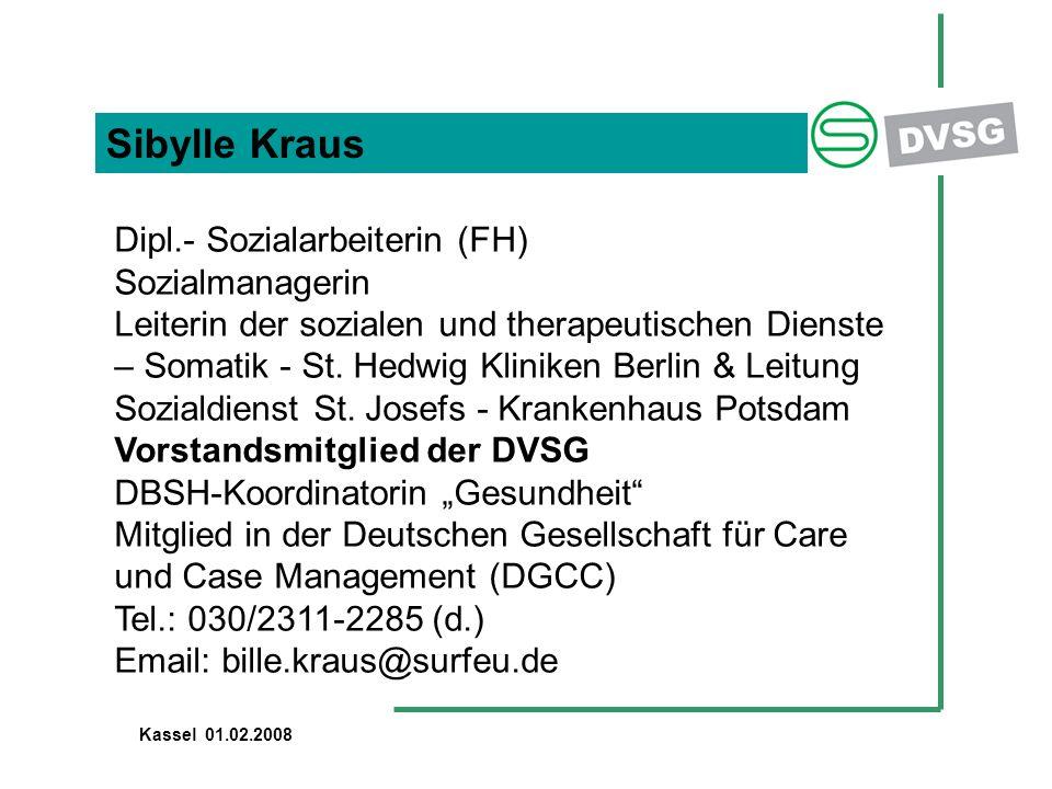 Sibylle Kraus Dipl.- Sozialarbeiterin (FH) Sozialmanagerin Leiterin der sozialen und therapeutischen Dienste – Somatik - St. Hedwig Kliniken Berlin &