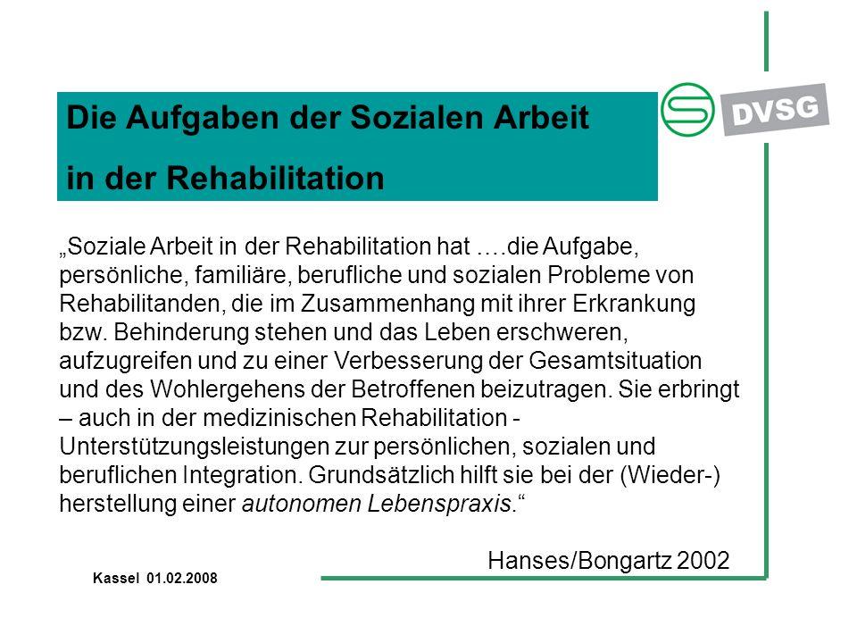 """Die Aufgaben der Sozialen Arbeit in der Rehabilitation """"Soziale Arbeit in der Rehabilitation hat ….die Aufgabe, persönliche, familiäre, berufliche und"""