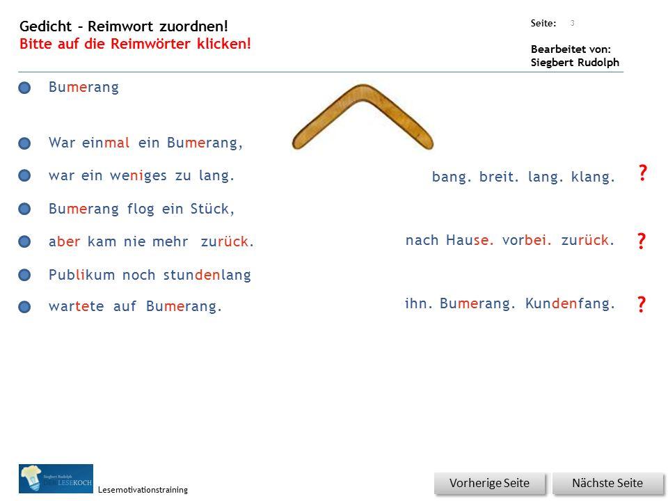Übungsart: Seite: Bearbeitet von: Siegbert Rudolph Lesemotivationstraining 3 Bumerang bang.