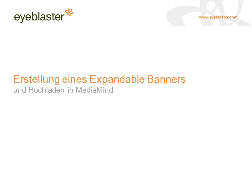 Erstellung eines Expandable Banners und Hochladen in MediaMind