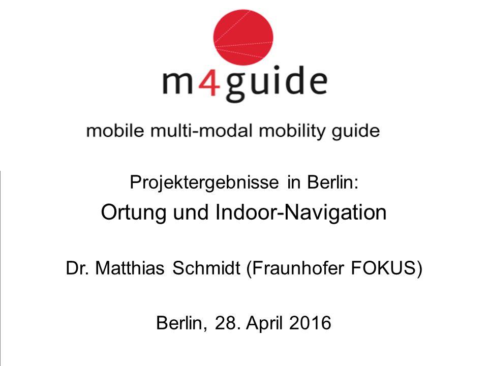 heureka Consult Projektergebnisse in Berlin: Ortung und Indoor-Navigation Dr.